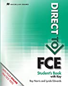 Direct to Fce: Student's Book with Key…