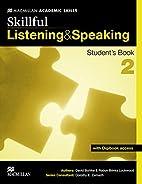 Skillful Listening and Speaking…