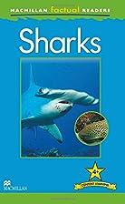 Sharks (MacMillan Factual Readers) by Anita…