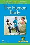 Ganeri, Anita: Macmillan Factual Readers Level 4+: The Human Body