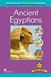 Steele, Philip: MacMillan Factual Readers: Ancient Egyptians