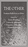 Fielding, Helen: The Other: Feminist Reflections in Ethics