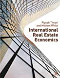 Keogh, Geoffrey: International Real Estate Economics