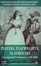 Players, Playwrights, Playhouses:…