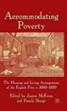 Accommodating Poverty: The Housing and…