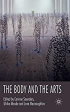 The body and the arts by Corinne J. Saunders