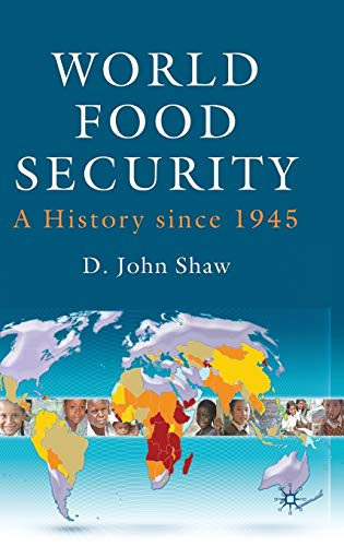 world-food-security-a-history-since-1945