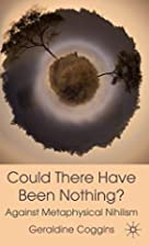 Could there have been Nothing?: Against…