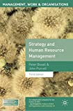 Boxall, Peter: Strategy and Human Resource Management: Third Edition (Management, Work and Organisations)