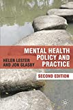 Lester, Helen: Mental Health Policy and Practice