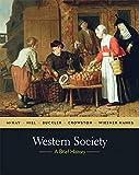 McKay, John P.: Western Society: A Brief History