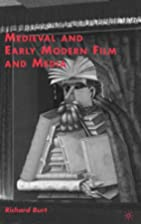 Medieval and Early Modern Film and Media by…