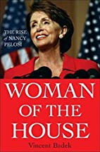 Woman of the House: The Rise of Nancy Pelosi…