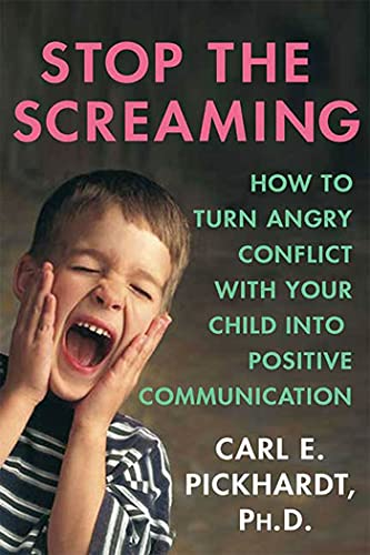 stop-the-screaming-how-to-turn-angry-conflict-with-your-child-into-positive-communication