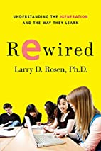 Rewired: Understanding the iGeneration and…