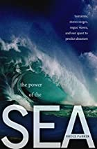 The Power of the Sea: Tsunamis, Storm…
