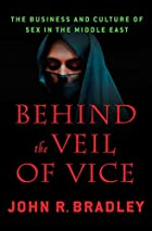 Behind the Veil of Vice: The Business and…