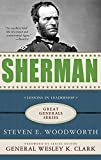 Woodworth, Steven E.: Sherman: Lessons in Leadership (Great Generals)