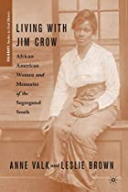 Living with Jim Crow: African American Women…