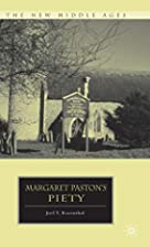 Margaret Paston's Piety (New Middle Ages) by…