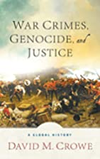 War Crimes, Genocide, and Justice: A Global…