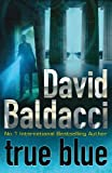 Baldacci, David: True Blue