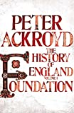 Ackroyd, Peter: A History of England. Volume I, Foundation