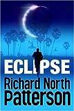 Richard North Patterson: Eclipse