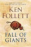 Ken Follett: Fall of Giants