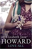 Elizabeth Jane Howard: Love All