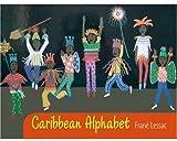 Frane Lessac: Caribbean Alphabet