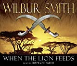 Smith, Wilbur: When the Lion Feeds