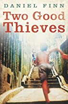 Two Good Thieves / She thief by Daniel Finn