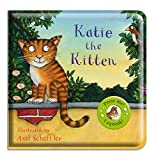 Axel Scheffler: Katie the Kitten (Axel Scheffler's Noisy Bath Books)