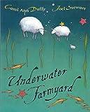Duffy, Carol Ann: Underwater Farmyard