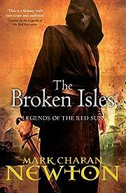 The Broken Isles by Mark Charan Newton