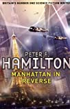 Hamilton, Peter F.: Manhatten in Reverse