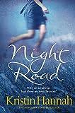Hannah, Kristin: Night Road