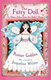Godden, Rumer: The Fairy Doll and Other Tales from the Doll's House: The Best of Rumer Godden