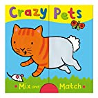 Crazy Pets by Emily Bolam