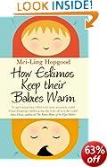 How Eskimos Keep Their Babies Warm: Parenting wisdom from around the world