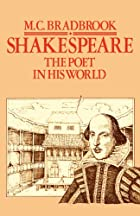 Shakespeare by M. C. Bradbrook