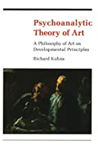Psychoanalytic Theory of Art by Richard…