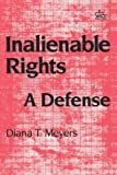 Meyers, Diana T.: Inalienable Rights: A Defense