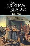 Julia Kristeva: The Kristeva Reader