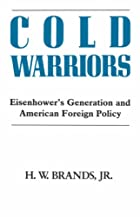 Cold Warriors: Eisenhower's Generation…