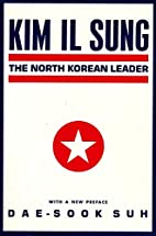 Kim Il Sung by Dae-Sook Suh