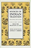 Hay, Stephen N.: Sources of Indian Tradition: From the Beginning to 1800