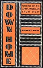 Down home : origins of the Afro-American…