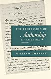 Charvat, William: The Profession of Authorship in America, 1800-1870